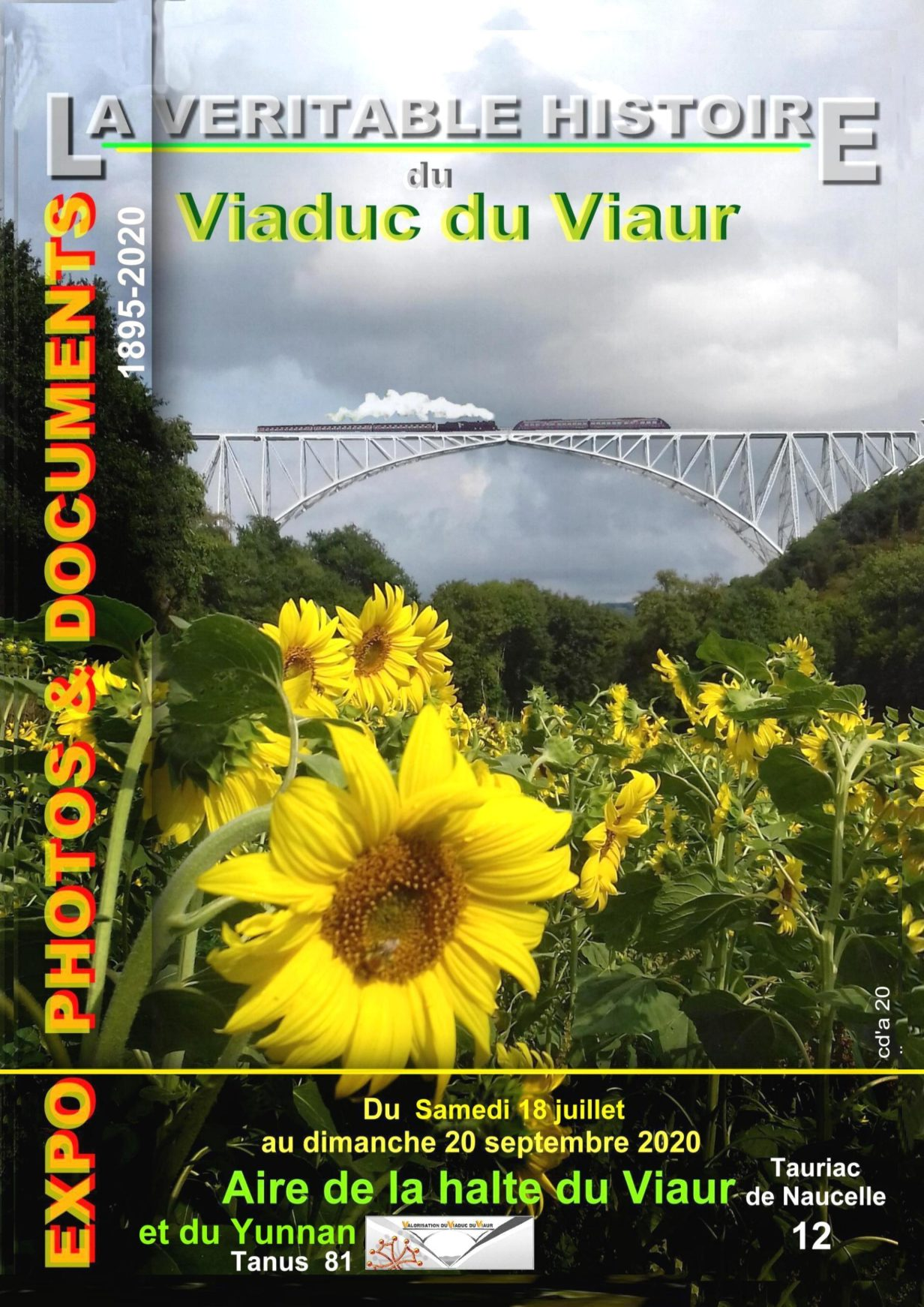 Affiche annonçant l'expo photo documents du samedi 18 juillet au dimanche 20 septembre 2020 dont le théme est : la véritable histoire du Viaduc du Viaur